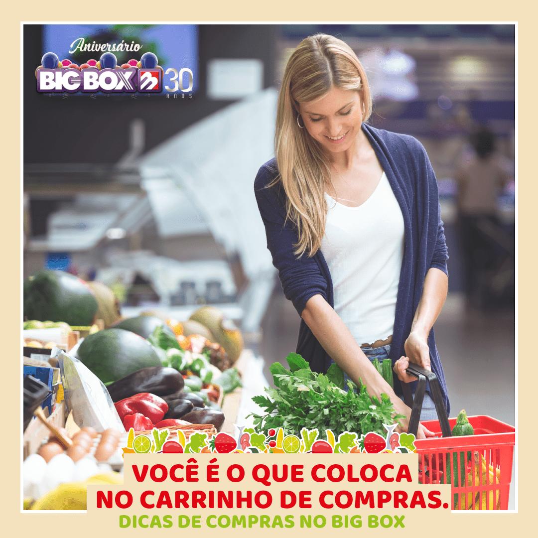DICAS DE COMPRAS NO BIG BOX